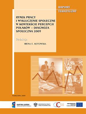 Rynek pracy i wykluczenie społeczne w kontekście percepcji Polaków